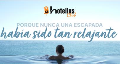 HOTELIUS CLUB - Porque nunca una ESCAPADA había sido tan relajante