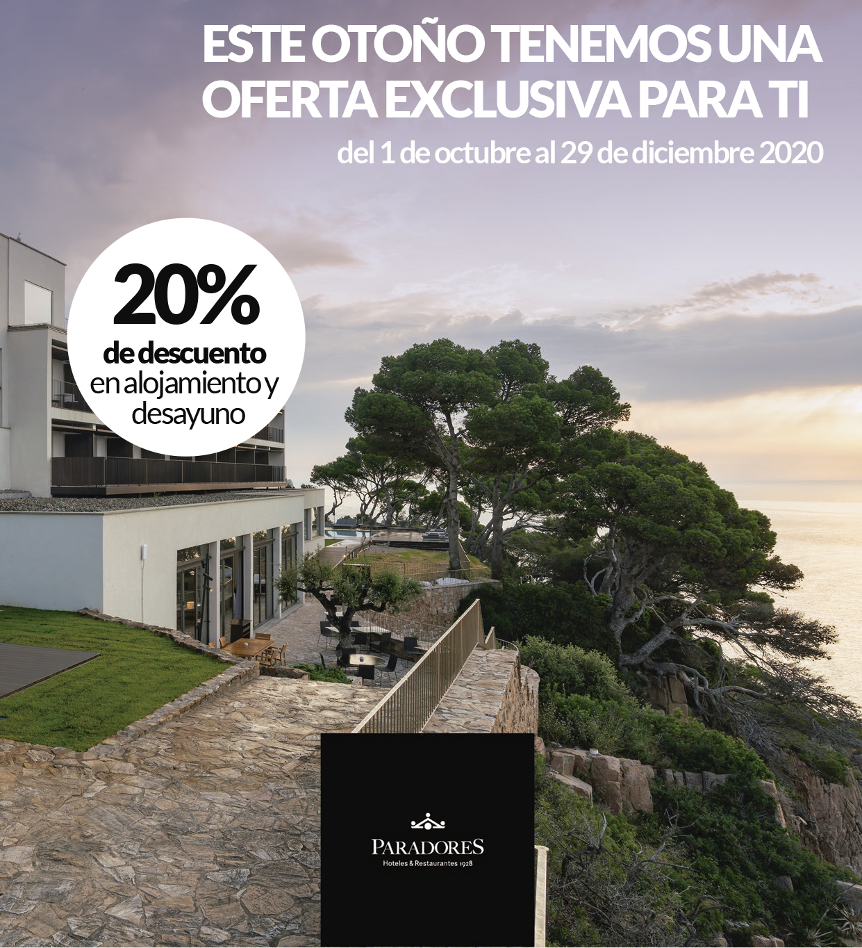 PARADORES - Promoción Especial FINE OTOÑO 2020