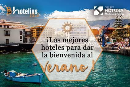 &#x201CLos mejores HOTELES para dar la Bienvenida al VERANO&#x201D